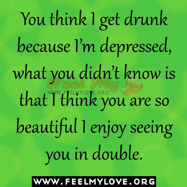 Sad Quotes About Depression: Drunk Depression Quotes. QuotesGram