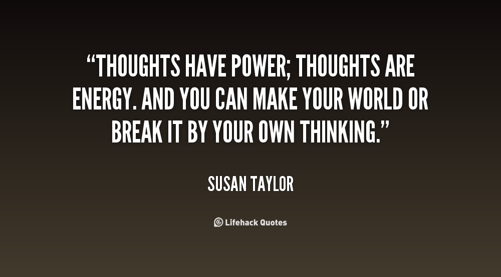 Power Of Thought Quotes Quotesgram