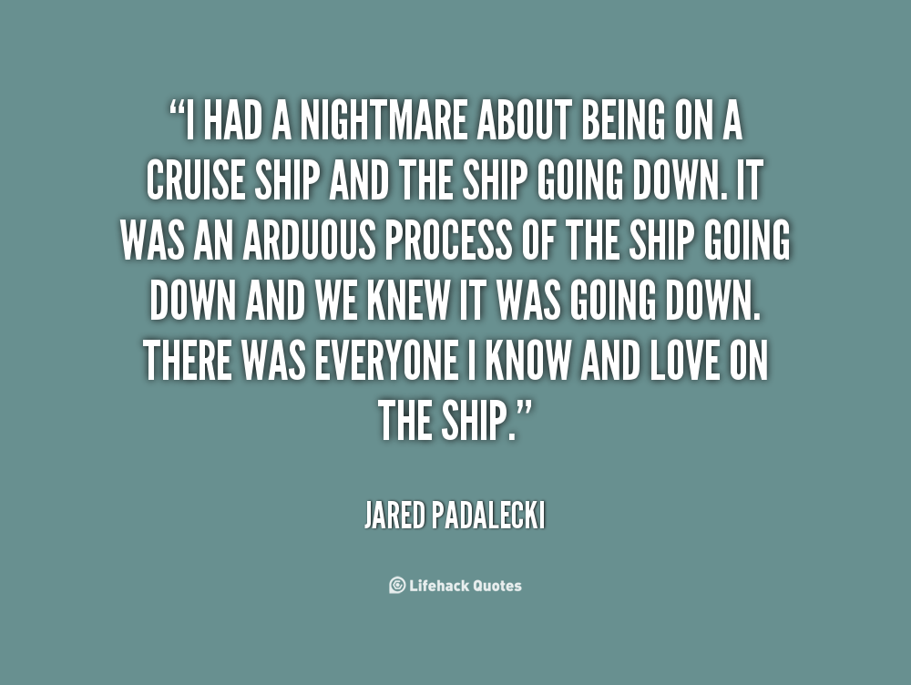 Cruising Quotes And Sayings Quotesgram: Going On A Cruise Quotes. QuotesGram