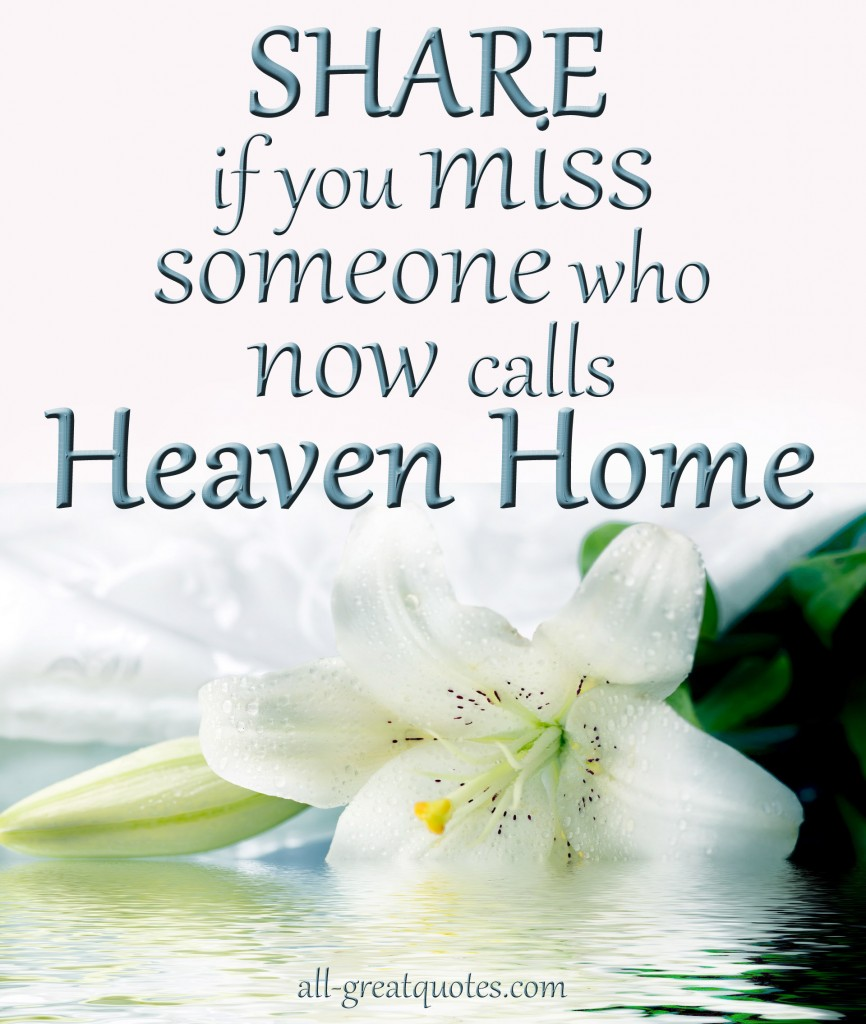 Sad I Miss You Quotes For Friends: Remembering Someone In Heaven Quotes. QuotesGram