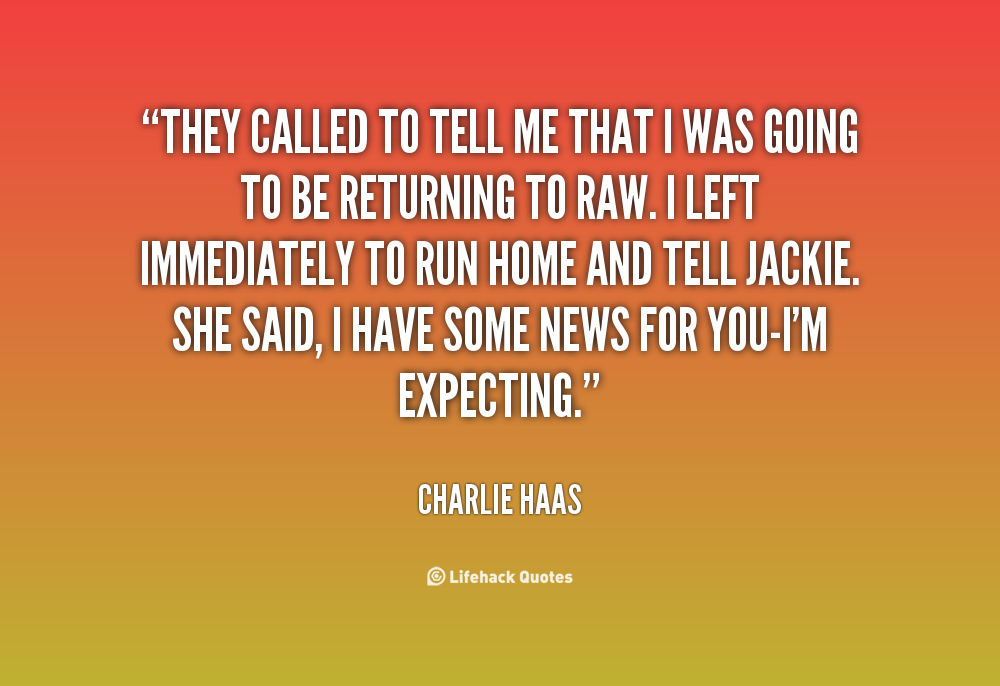 Charlie Haas Quotes. QuotesGram