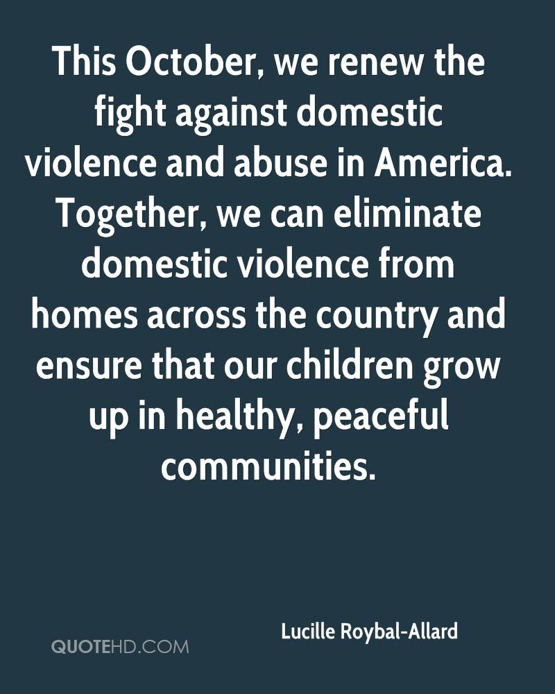 Quotes About Domestic Violence Against Women: Against Domestic Violence Quotes. QuotesGram