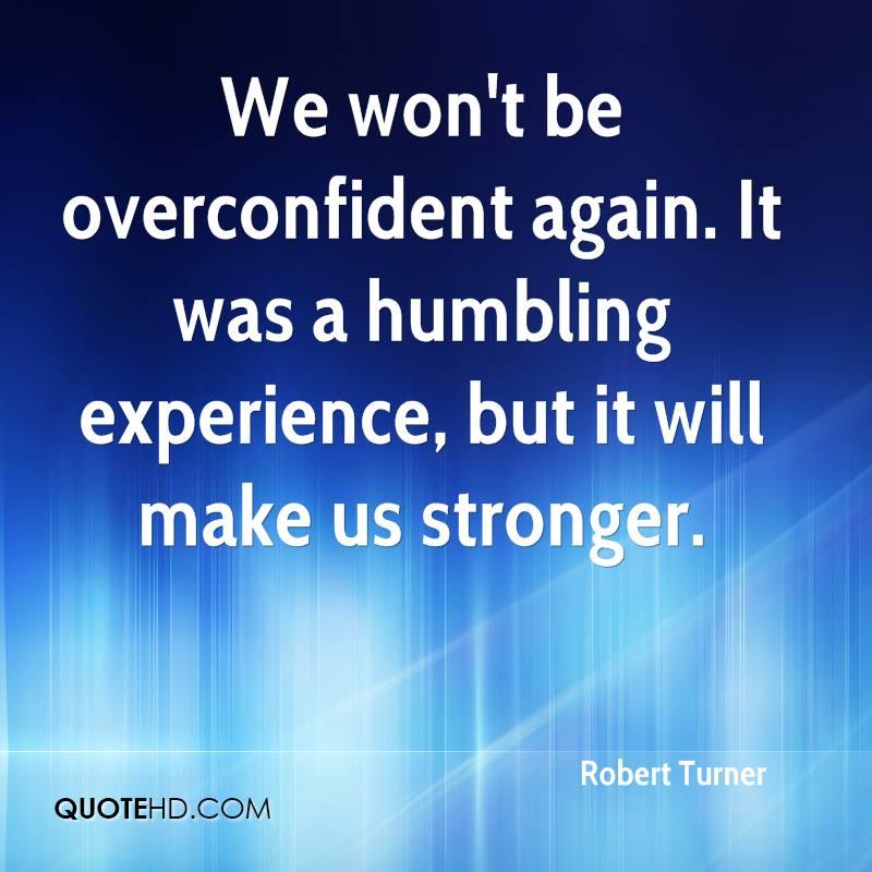 Overconfident Quotes. QuotesGram