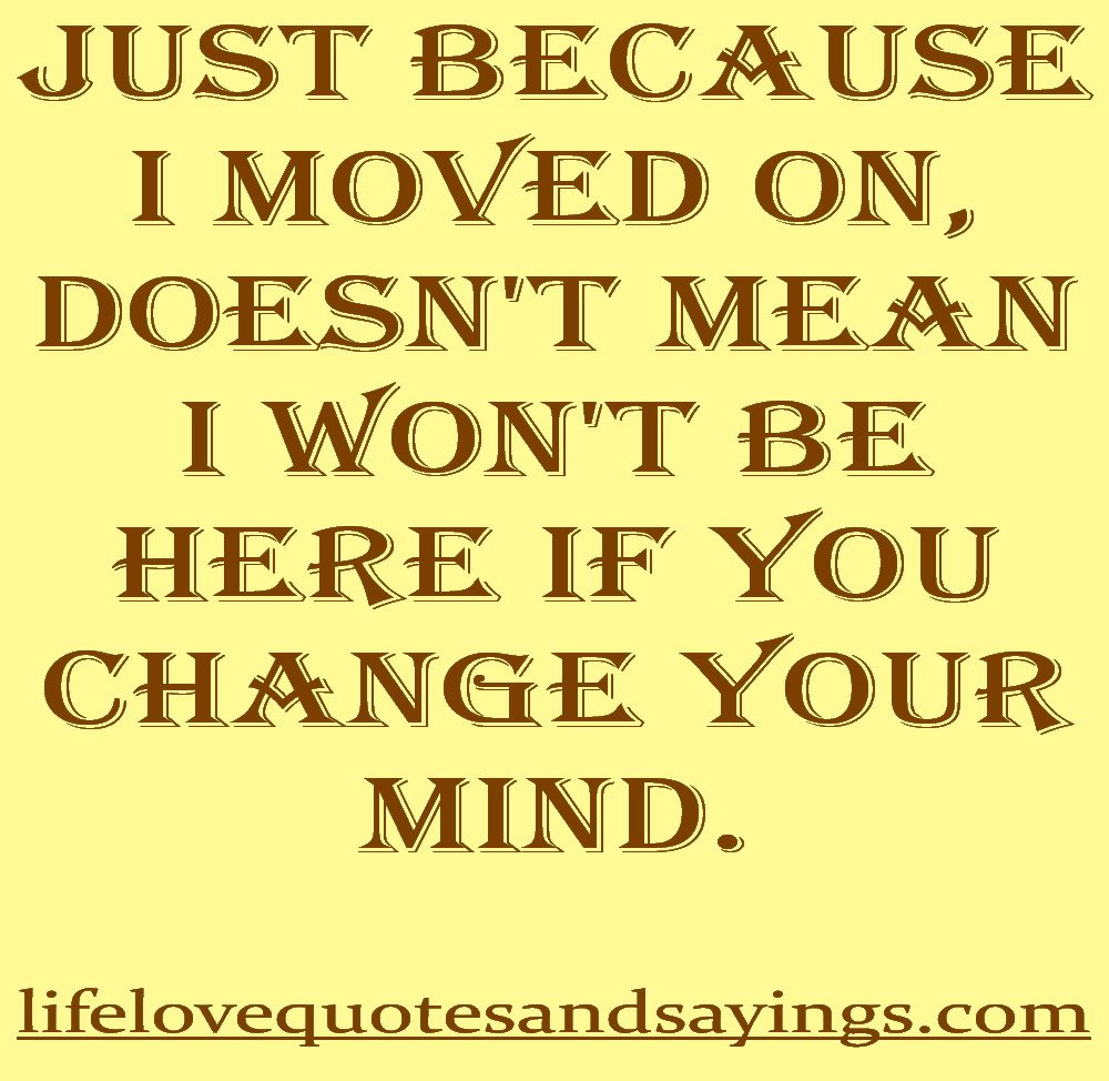 Moved On Quotes: Glad I Moved On Quotes. QuotesGram