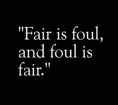macbeth and banquo the theme fair is foul and fair is foul Macbeth flashcards  how does this comment tie into the fair is foul, foul is fair theme banquo warns macbeth about the witches because he knows only bad can.