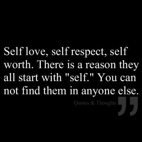 And self worth about love self quotes 48 Inspiring