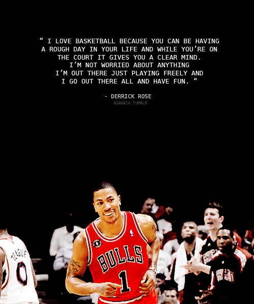 derrick rose quotes tumblr - photo #18