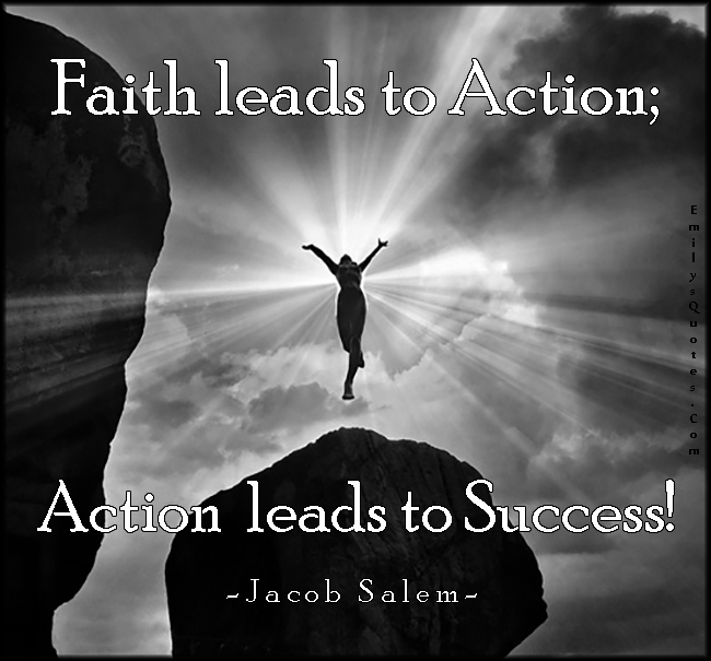 Motivational Quotes About Success: Faith And Action Quotes. QuotesGram