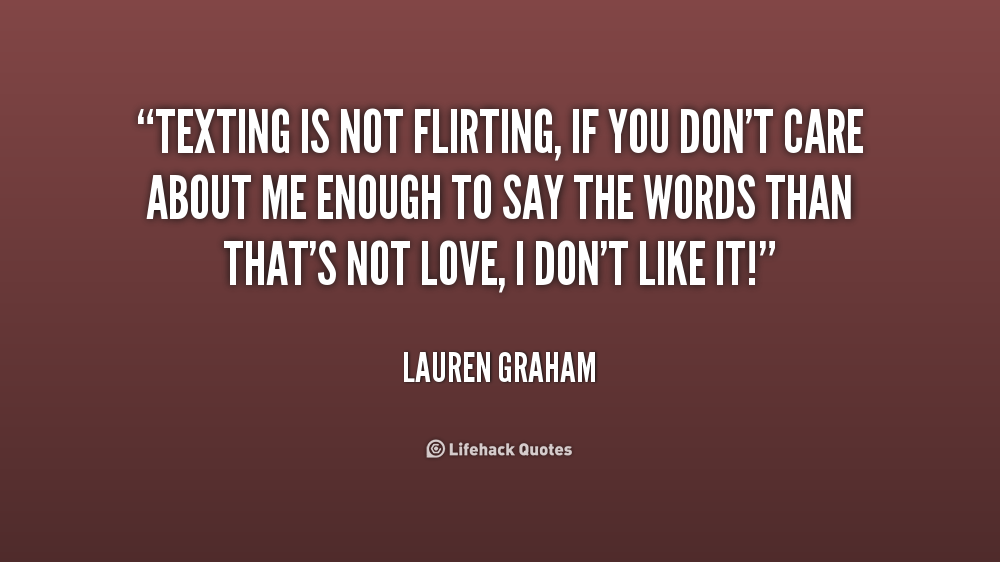 flirting quotes to say to guys Flirting signals are hard to catch, but we're here to help you to read between the lines here are clear signs a woman is flirting with you in other words.