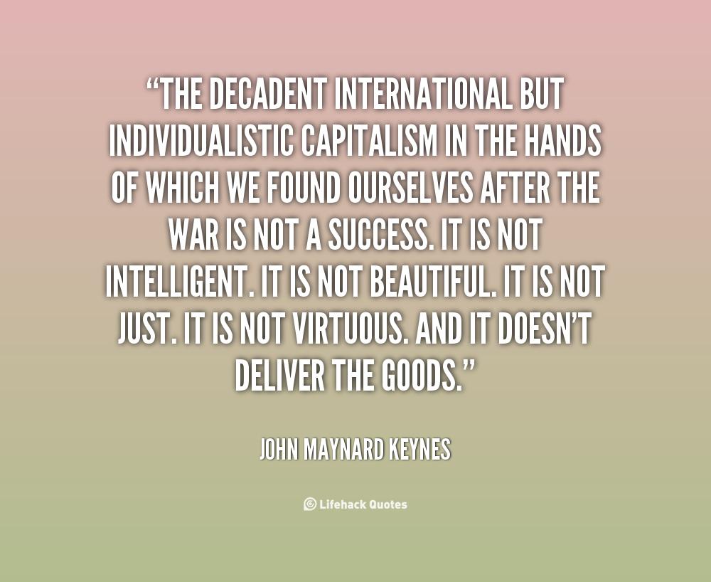 John Money Quotes Quotesgram: John Maynard Keynes Capitalism Quotes. QuotesGram