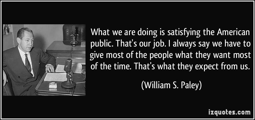 william paley quotes