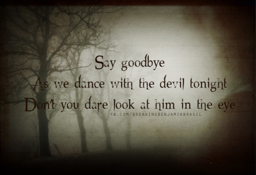 I Am Devil Quotes: Dance With The Devil Quotes. QuotesGram