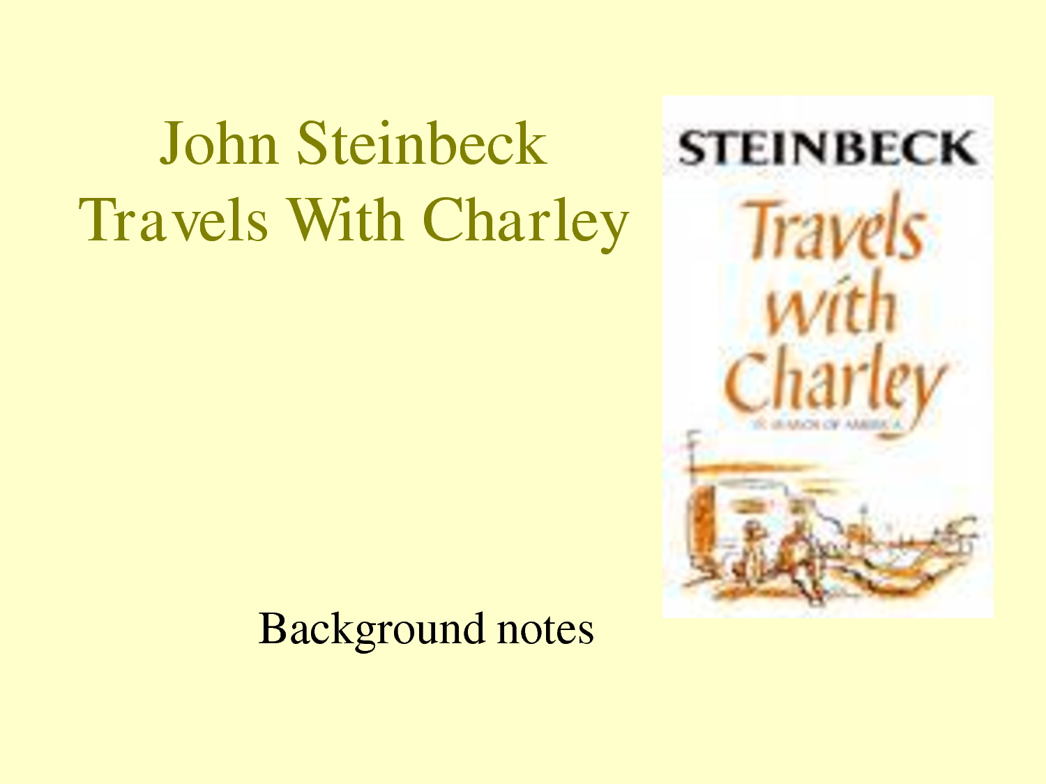 travels with charley Buy a cheap copy of travels with charley: in search of book by john steinbeck to hear the speech of the real america, to smell the grass and the tress, to see the.