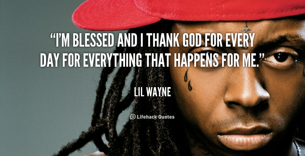 Lil Wayne Quotes About God. QuotesGram