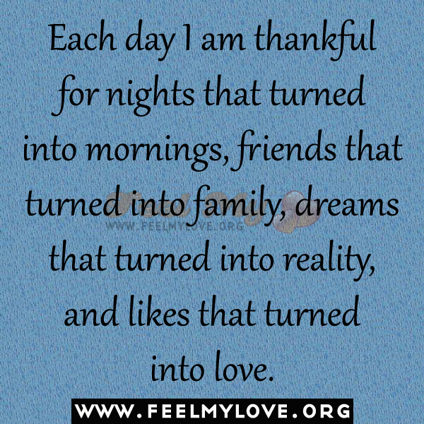 Quotes About Friends Turned Family : I am thankful quotes quotesgram