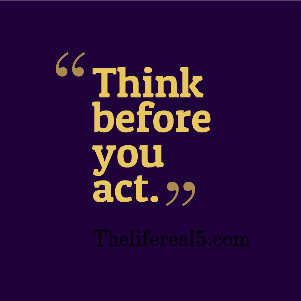 think before you act essay Sample act writing prompt & essays many students already loose their interest in school and drop out before they finish, and i think that taking away summer.