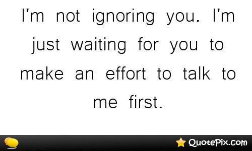 quotes about ignoring friends quotesgram