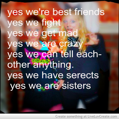 Quotes About Friends Being Sisters
