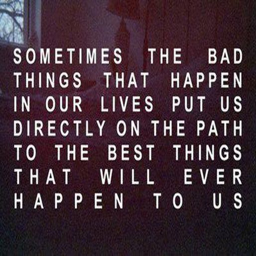 Quotes About Bad Things: Sometimes Bad Things Happen Quotes. QuotesGram