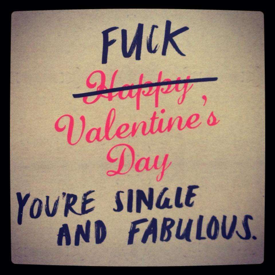 Valentines Day Single Funny Quotes Quotesgram