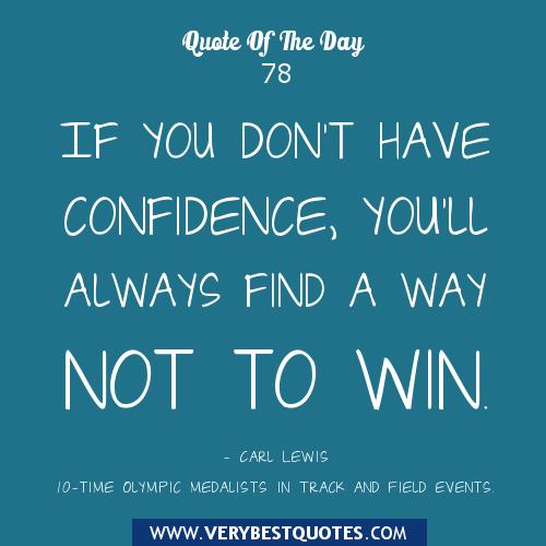 Confidence Motivational Quotes. QuotesGram
