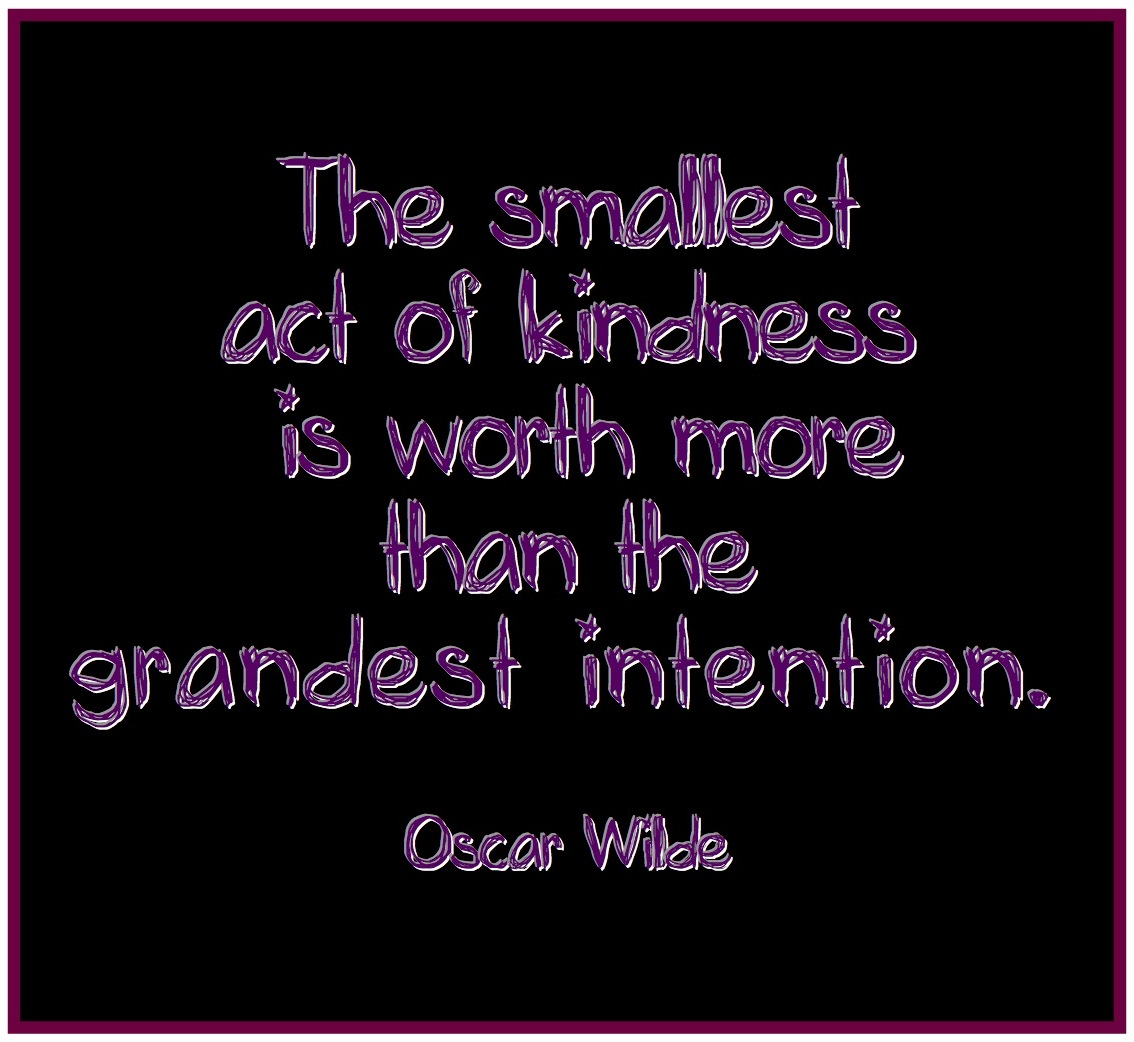 Acts Of Kindness Quotes: Funny Kindness Quotes. QuotesGram