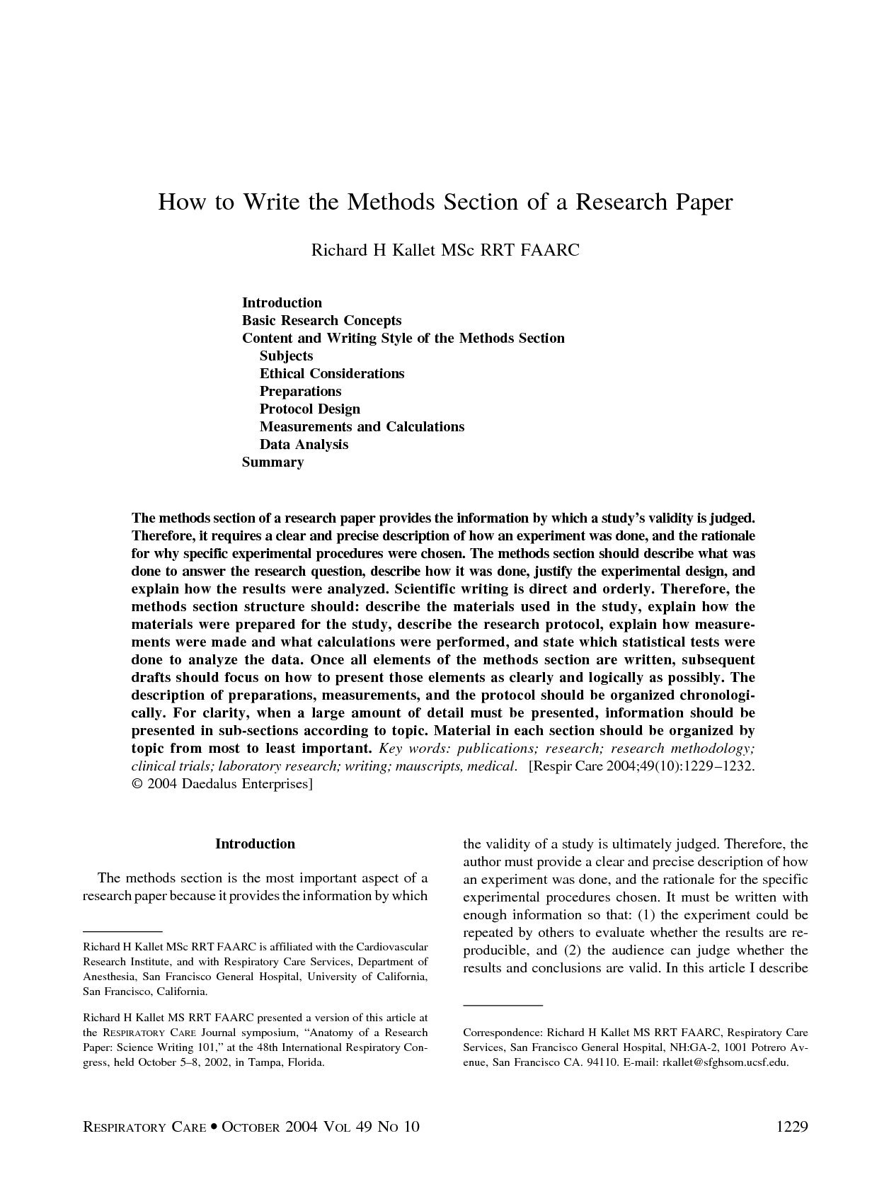 essay on research methodology To fully understand what information particular parts of the paper should discuss, here's another research paper example including some key parts of the paper.