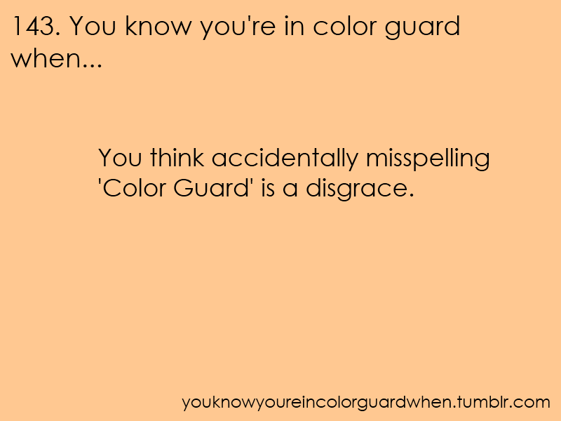 Color Guard Quotes: Color Guard Quotes For T Shirts. QuotesGram