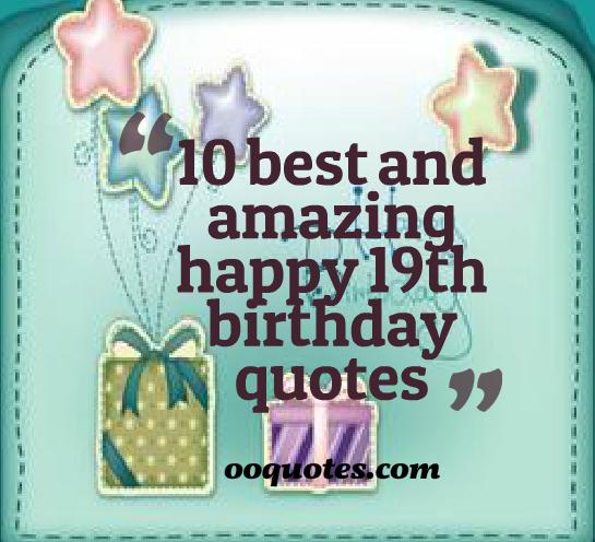 19th Birthday Quotes Funny. QuotesGram