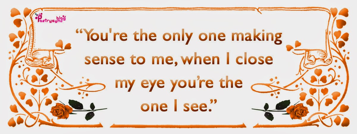 You Are The One For Me Quotes