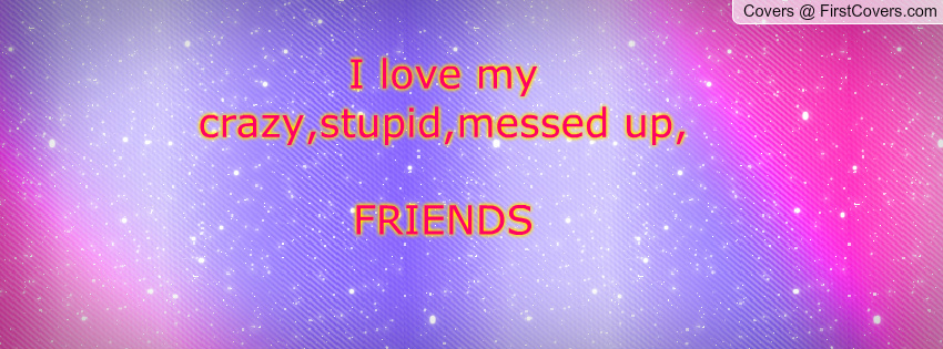 Messed Up Life Quotes: Messed Up Quotes About Friends. QuotesGram