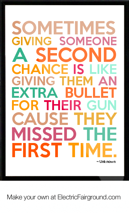 Giving Someone A Second Chance Quotes: Giving Someone Another Chance Quotes. QuotesGram