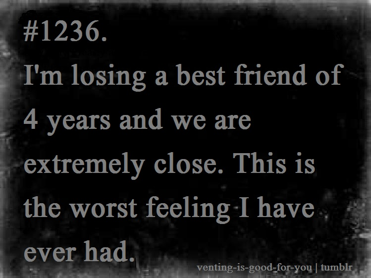 Losing Friends Quotes Friendship Losing Friends Quotes: Quotes About Losing Your Best Friend. QuotesGram
