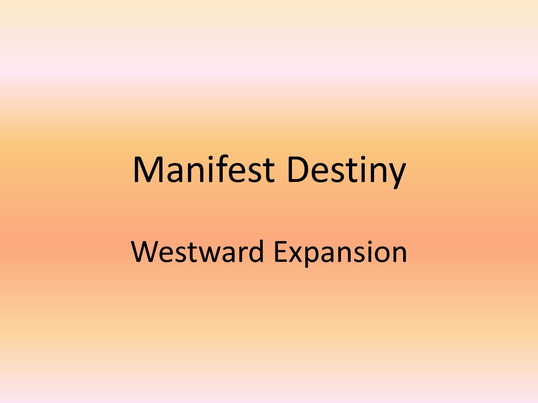famous quotes about manifest destiny  quotesgram
