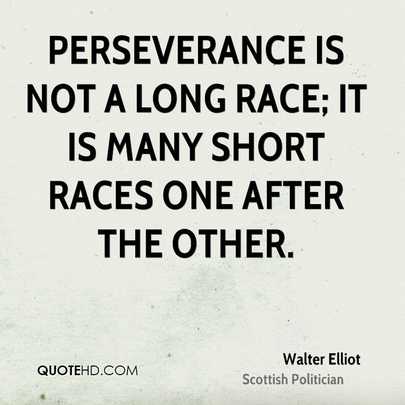 Persistence Motivational Quotes: Walter Elliot Quotes. QuotesGram
