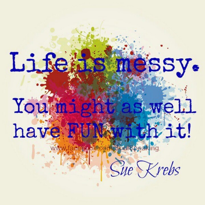 Messed Up Life Quotes: Life Is Messy Quotes. QuotesGram