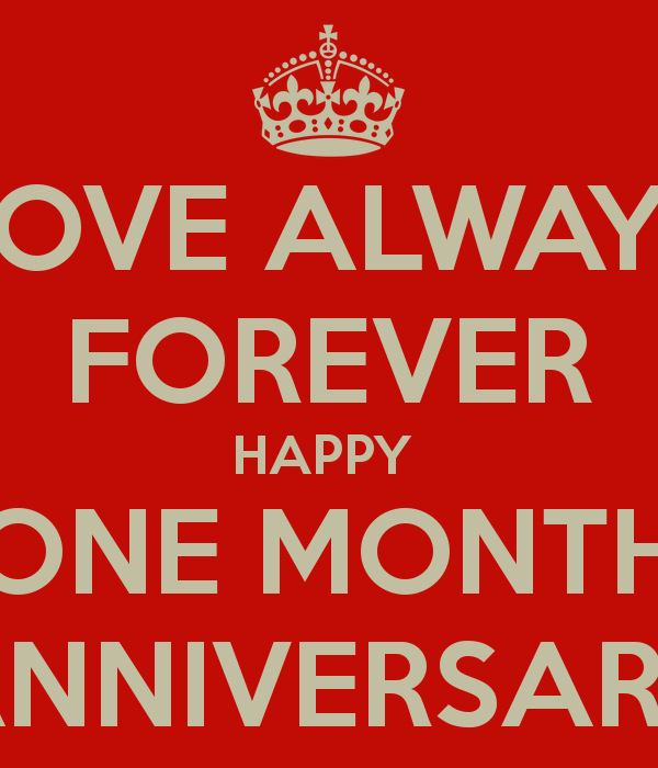 Happy One Month Anniversary Quotes: First Month Anniversary Quotes Happy. QuotesGram