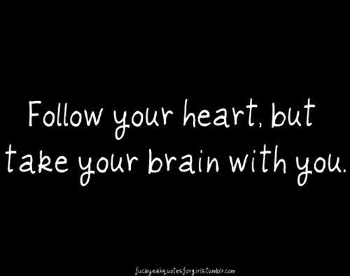 Heart Brain Wisdom Quotes Love. QuotesGram