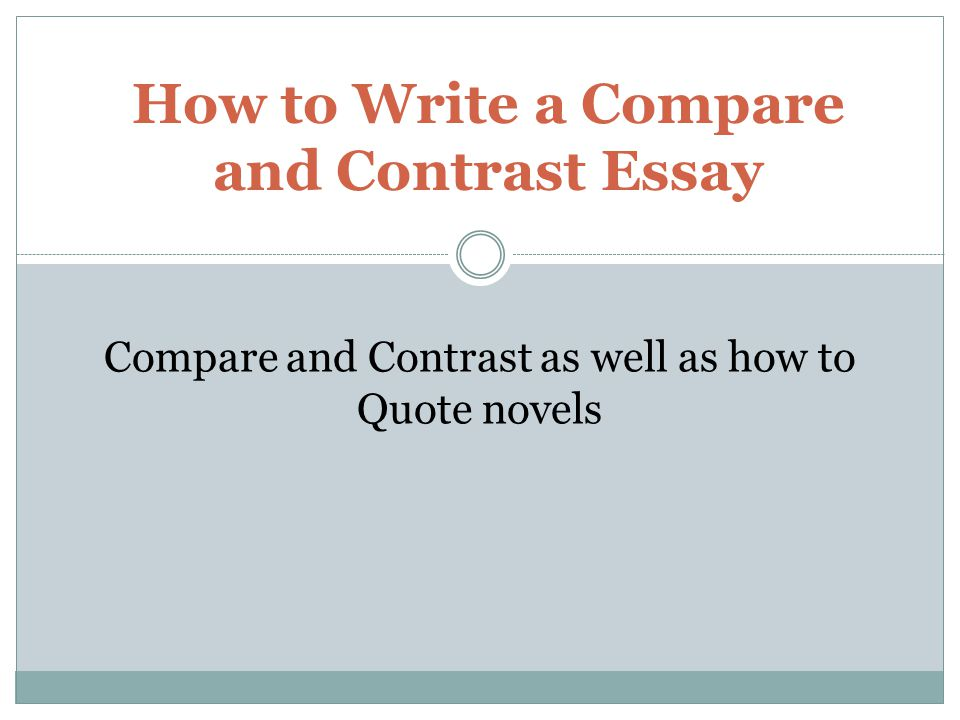 write compare contrast essay novels This entry was posted in blog, note and tagged an inspector calls, comparing books, how to, how to analyse a quote, how to compare two books, how to write an essay, how to write an essay comparing two books, of mice and men, quotes, wordpress, writing.