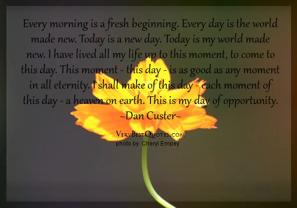 New Day Inspirational Quotes. QuotesGram