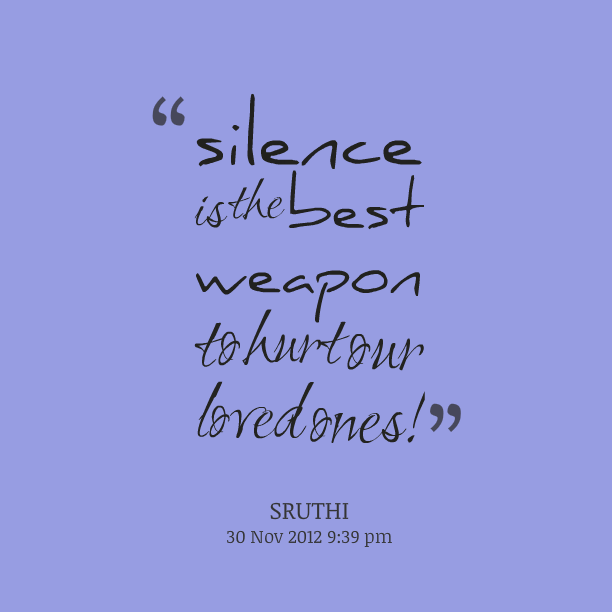 Quotes About Silence And How It Hurts Quotesgram