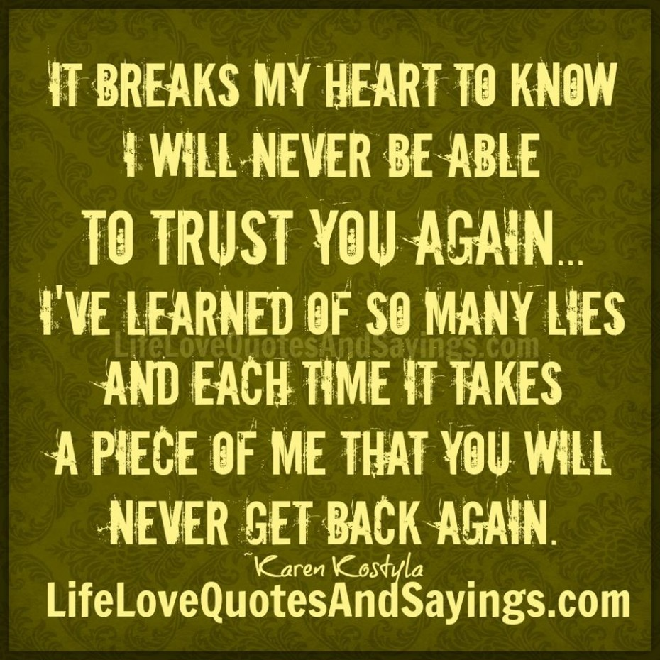 I Will Never Trust Anyone Again Quotes: Trust Quotes For Relationships. QuotesGram