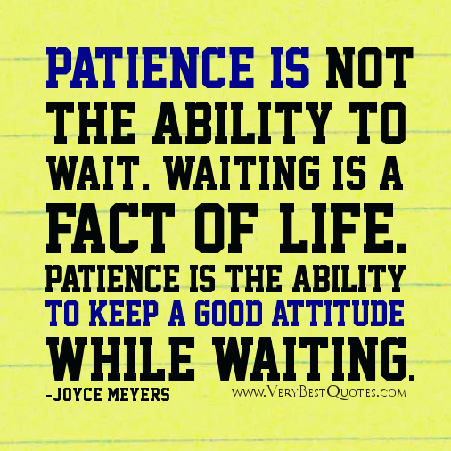 Persistence Motivational Quotes: Quotes About Patience. QuotesGram