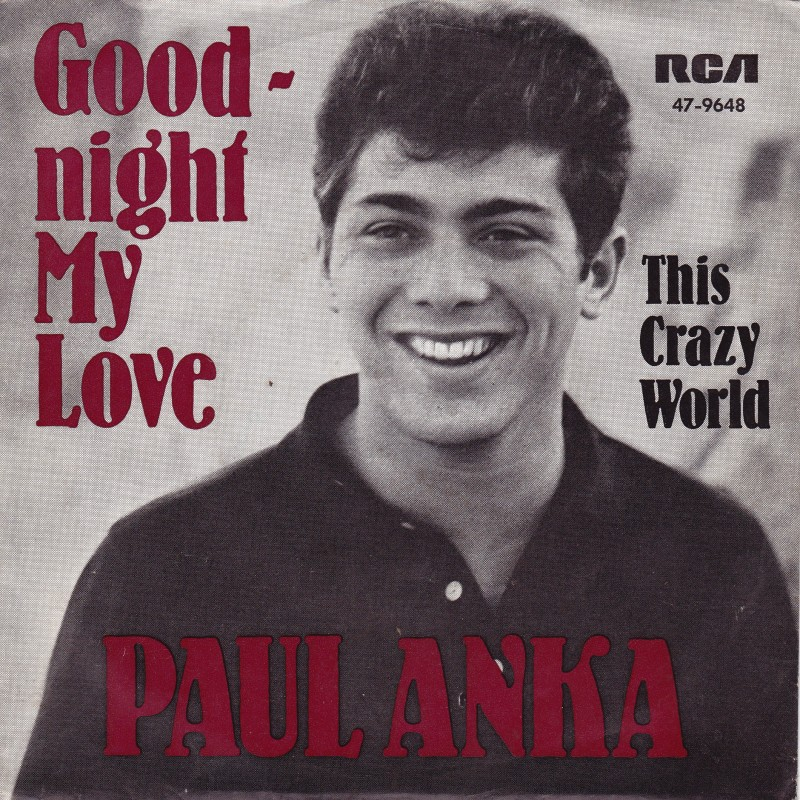 Paul Anka Every Night There You Go