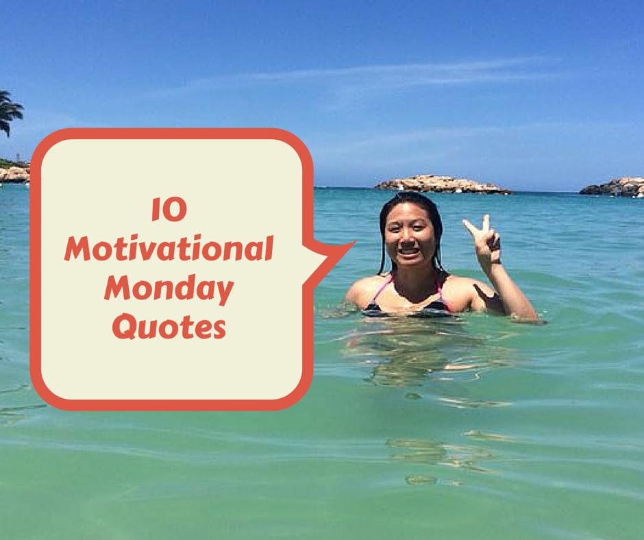 Motivational Mondays Quotes: Workfow Motivational Monday Quotes. QuotesGram