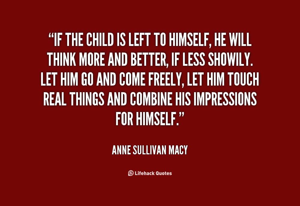 Better Left Un Said Quotes Quotesgram: Macy Anne Sullivan Quotes. QuotesGram