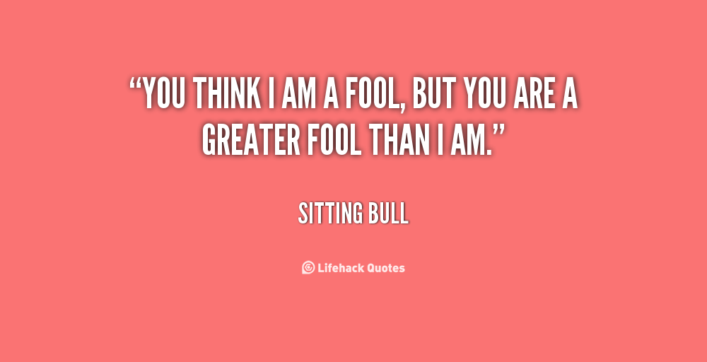 I Was A Fool Quotes. QuotesGram
