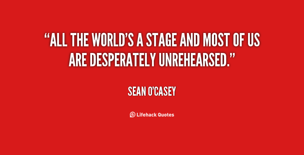Quotes About The Stage. QuotesGram