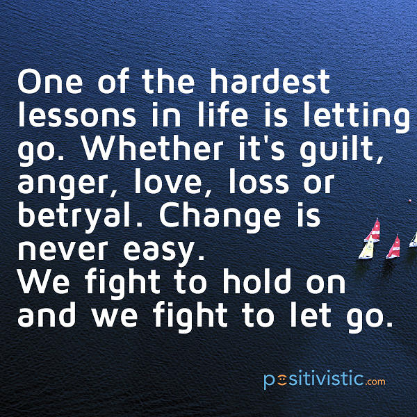Quotes About Anger And Rage: Quotes About Change And Letting Go. QuotesGram