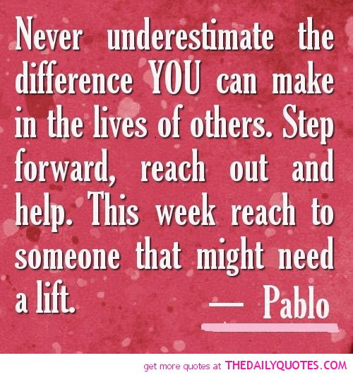Inspirational Quotes About Positive: Quotes About People Who Make A Difference. QuotesGram